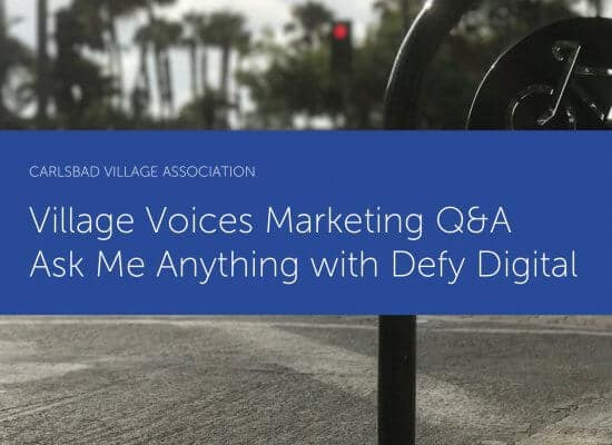 Village Voices DIY Series - Marketing Q&A with Defy Digital Marketing